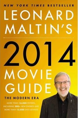 Leonard Maltin's Movie Guide 2014