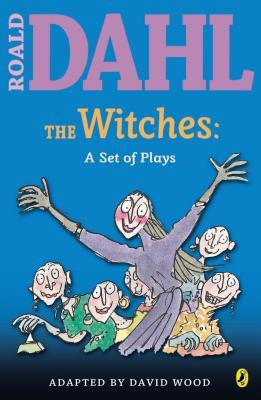 The Witches: A Set of Plays : A Set of Plays