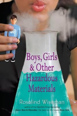 Boys, Girls & Other Hazardous Materials