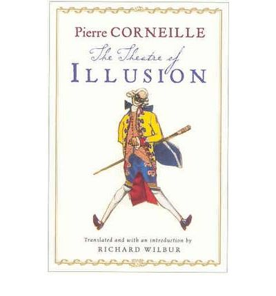 an analysis of the illusion a play by pierre corneille 1 neo-stoicism and the spectator in corneille's horace ellen mcclure pierre corneille's horace was first performed in 1640, three long years after the tremendous success of le cid.