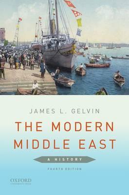a history of the modern middle east james gelvin The modern middle east: a history james l gelvin is professor of history at this is without question the best survey of modern middle eastern history.
