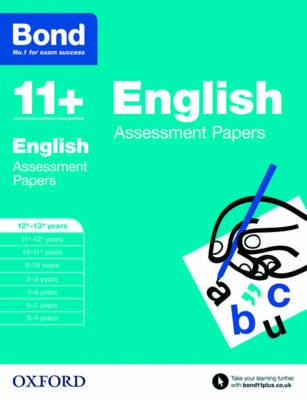 Bond 11+: English: Assessment Papers: 12-13 Years