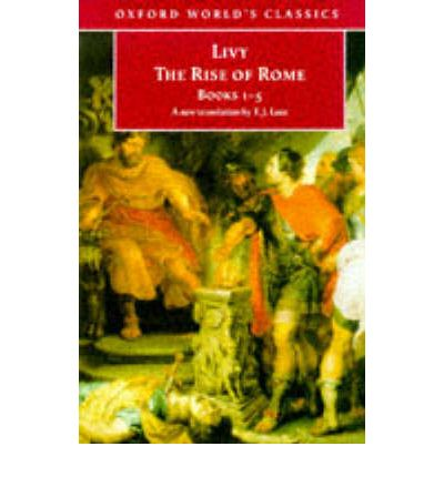 The Rise of Rome: Bks. 1-5