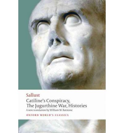 Catiline's Conspiracy, the Jugurthine War, Histories