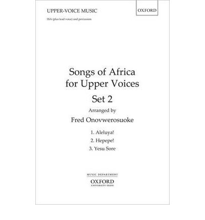 E Buch kostenloser Download Songs of Africa for Upper Voices Set 2: Set 2 : Vocal Score 9780193385436 PDF CHM by -