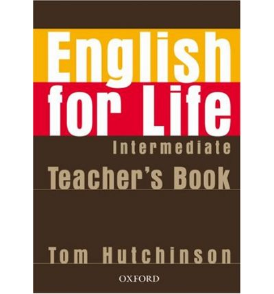Conrad Dax: English For Life Intermediate: Teacher S Book Pack PDF