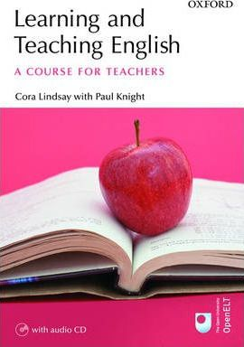 Learning and Teaching English : A Course for Teachers