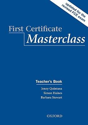 First Certificate Masterclass: Teacher's Book