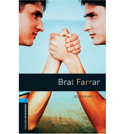Oxford Bookworms Library: Stage 5: Brat Farrar: 1800 Headwords