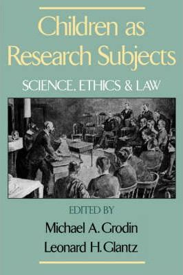 an analysis of medical research with children as subjects Too hastily ruling out, as it quickly became apparent, medical research on children and those with cognitive impairments ethically responsible research on these subjects notwithstanding their vulnerability a usable analysis of vulnerability would have to suggest responses to that question in the second place, it will.