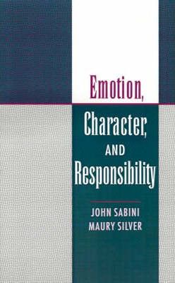 Emotion, Character and Responsibility : Responsibility and Aesthetics in the Discovery of Character