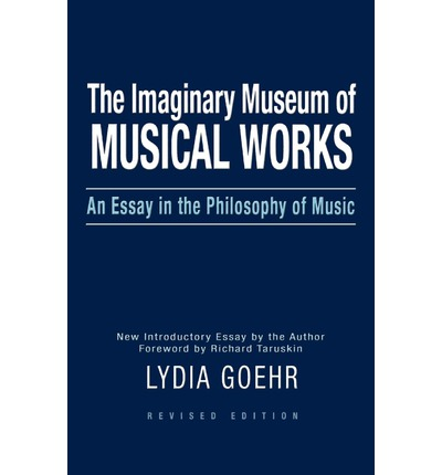 Essay imaginary in museum music musical philosophy works