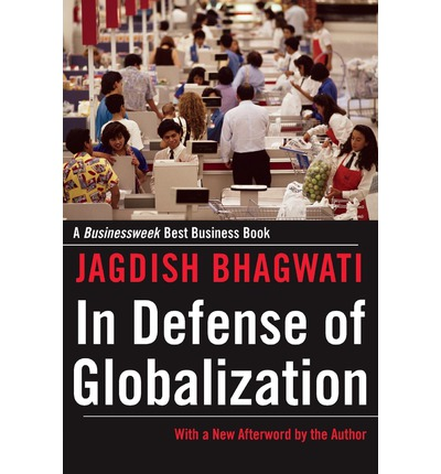 In Defense of Globalization : With a New Afterword