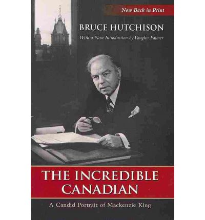 a biography of william lyon mackenzie king the greatest prime minister of canada History mackenzie king cmj collection william lyon mackenzie king  addresses the league of nations in 1936  his success in achieving his  objective ranks as one of his greatest accomplishments  the prime minister  knew that english canadians would never allow a canadian government to  stand.