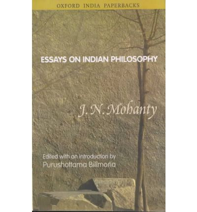 popular essays in indian philosophy Philosophical essays written by peter prevos persistence of the self: does the self perish after death the self in indian philosophy: summary of the major arguments for the existence of a self descartes and the defence of reason certainty and the cogito: discussion of descartes' famous adage: i think therefore i am.
