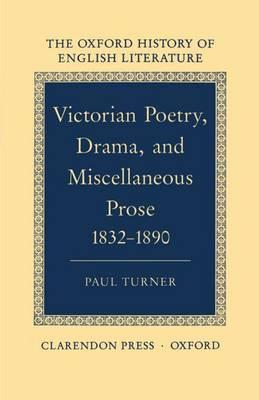 Victorian Poetry, Drama, and Miscellaneous Prose, 1832-90