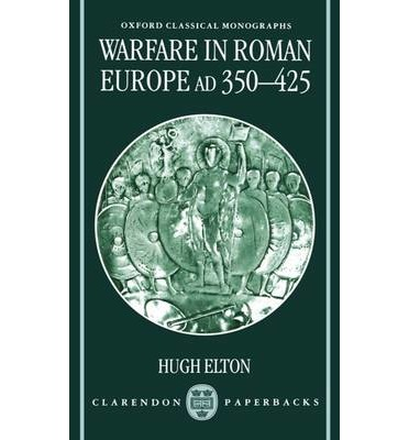Warfare in Roman Europe, AD 350-425