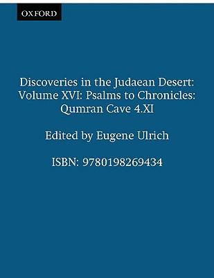 Discoveries in the Judaean Desert: Psalms to Chronicles Volume XVI