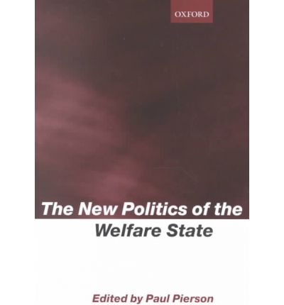 the new politics of the welfare The welfare state reader has established itself as a vital source of outstanding original research since  the new politics of the new poverty, lawrence m.