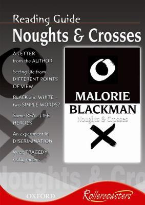 Rollercoasters: Noughts and Crosses Reading Guide