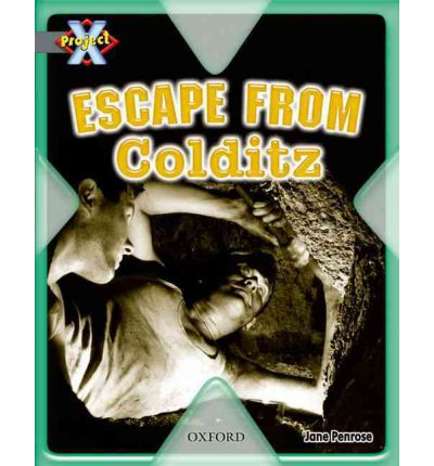 Project X: Great Escapes: Escape from Colditz