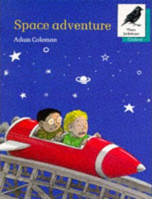 Oxford Reading Tree: Stages 8-11: More Jackdaws Anthologies: Space Adventure: Space Adventure