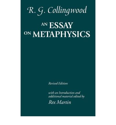 an essay on metaphysics r g collingwood