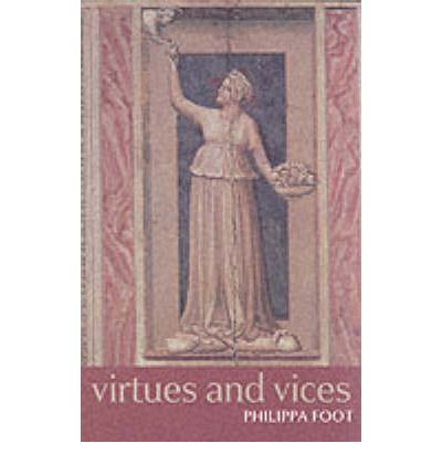 Virtues and Vices Essay