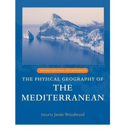 The Physical Geography of the Mediterranean : Jamie ...