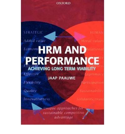 hrm and business performance Strategic human resource management  the high-performance approach includes severe  aligning strategic hrm with business strategy is definitely a good.