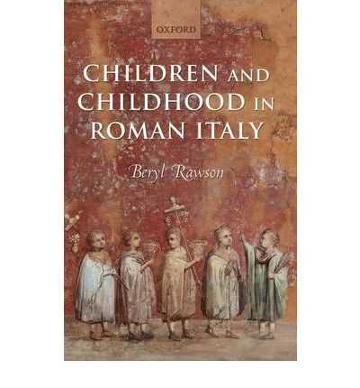 Children and Childhood in Roman Italy