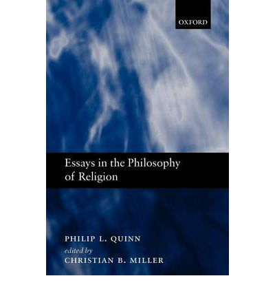 quinn essays in philosophy of religion