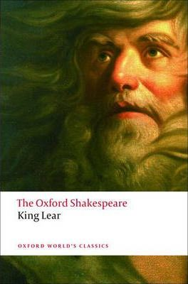 The History of King Lear: The Oxford Shakespeare