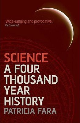 Science : A Four Thousand Year History