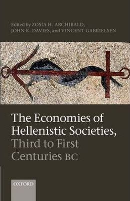 The Economies of Hellenistic Societies, Third to First Centuries BC