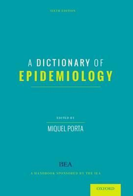 A Dictionary of Epidemiology