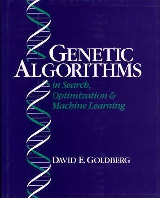 Genetic Algorithms in Search, Optimization and Machine Learning
