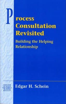 Process Consultation Revisited: Building the Helping Relationship