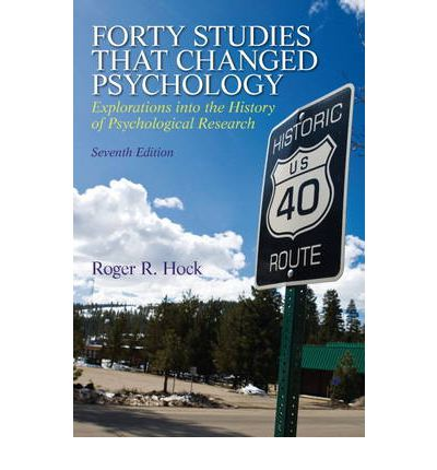 Forty Studies That Changed Psychology