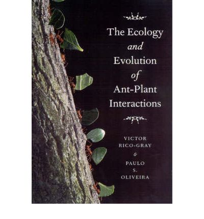 Downloader libri Epub The Ecology and Evolution of Ant-plant Interactions 0226713482 by Victor Rico-Gray, Paulo S. Olivera (Letteratura italiana) PDF