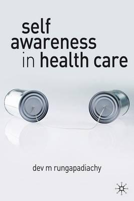 Self Awareness in Health Care