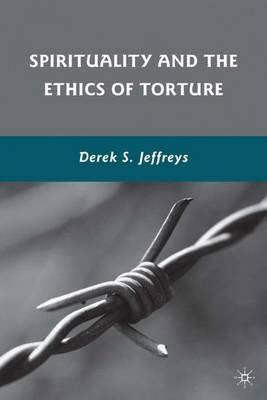 torture and ethics Torture has recently been the subject of some sensational headlines as a result, there has been a huge surge in interest in the ethical implications of.