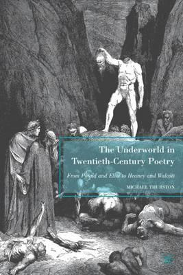 Literary studies poetry poets other ways to help include e books collections the underworld in twentieth century poetry from pound and eliot fandeluxe Images