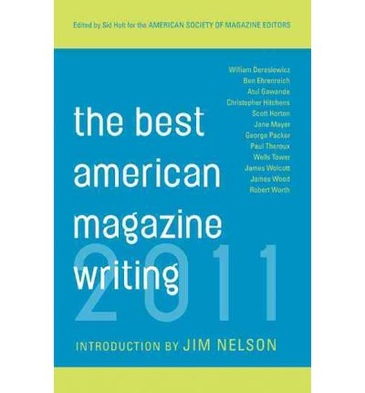 The Best American Magazine Writing 2011
