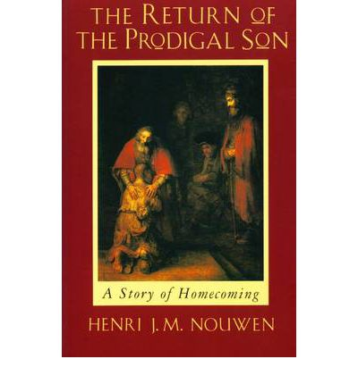 Image result for return of the prodigal son nouwen