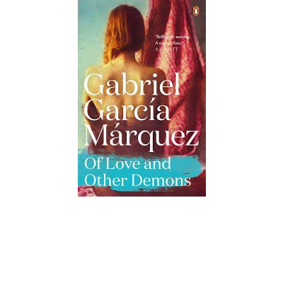 absence of love in gabriel garcia marquezs of love and other demons Of love and other demons (gabriel garcia marquez)  love in the time of cholera by gabriel garcía márquez - duration:  gabriel garcia marquez.
