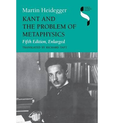 Kant and the Problem of Metaphysics