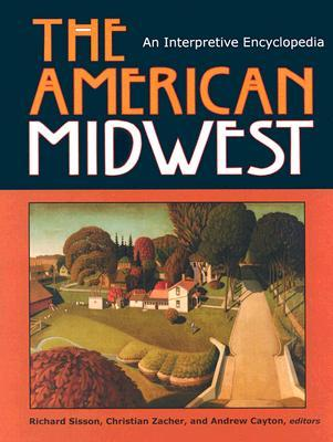 the american midwest essays on regional history