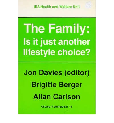 The Family : Is it Just Another Lifestyle Choice?