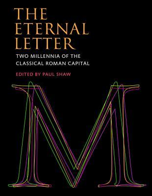 The Eternal Letter : Two Millennia of the Classical Roman Capital